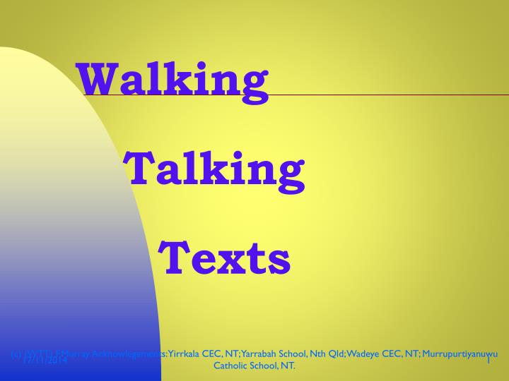 Walking talking texts
