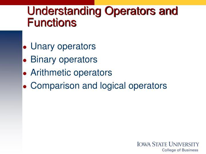 Understanding Operators and Functions