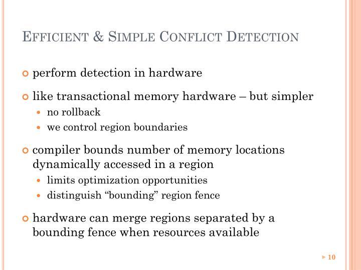 Efficient & Simple Conflict Detection