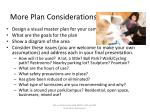 more plan considerations