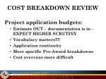 cost breakdown review