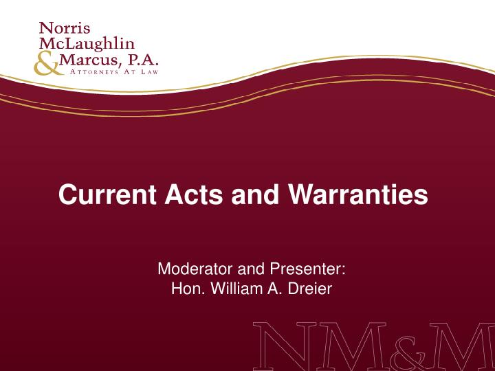 Current acts and warranties