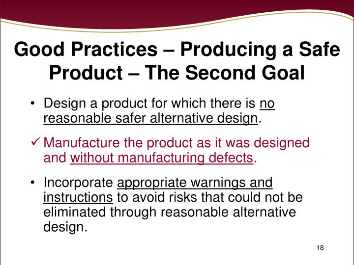 Good Practices – Producing a Safe Product – The Second Goal