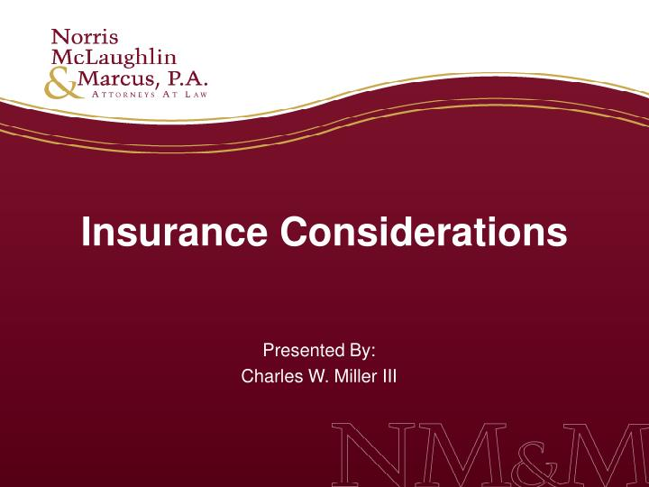 Insurance Considerations