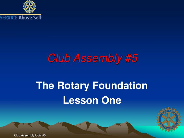 club assembly 5