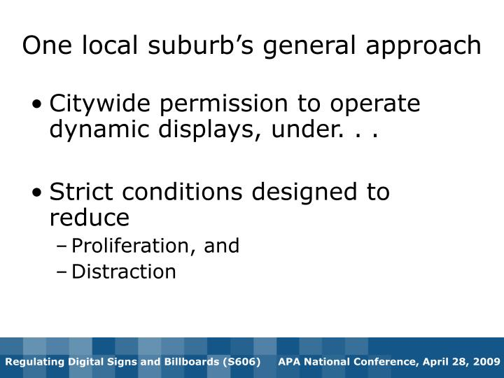 One local suburb's general approach