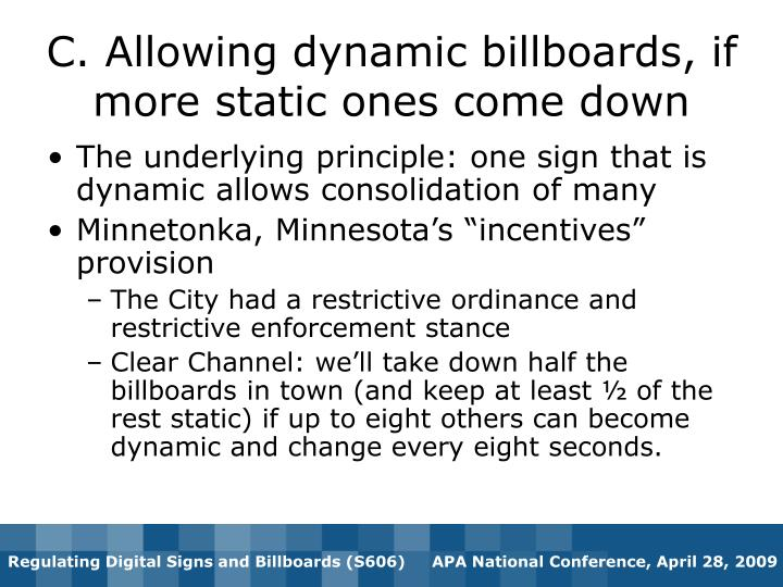 C. Allowing dynamic billboards, if more static ones come down