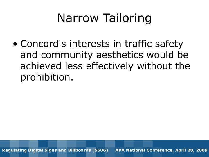 Narrow Tailoring