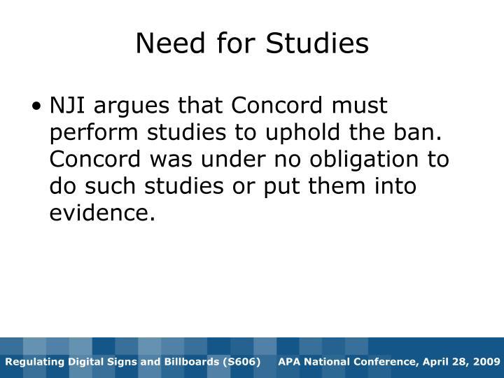 Need for Studies