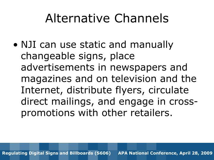 Alternative Channels