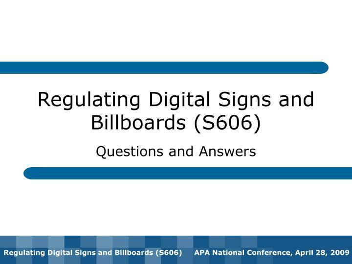 Regulating Digital Signs and Billboards (S606)