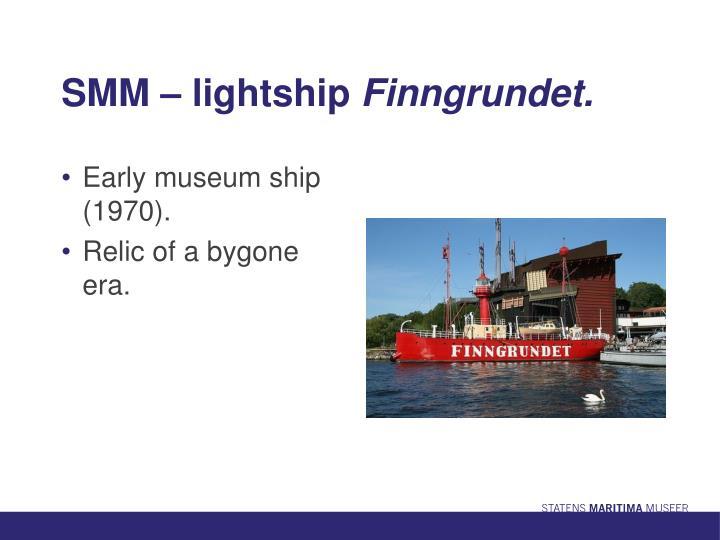 SMM – lightship