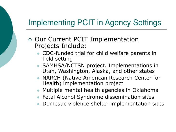 Implementing PCIT in Agency Settings