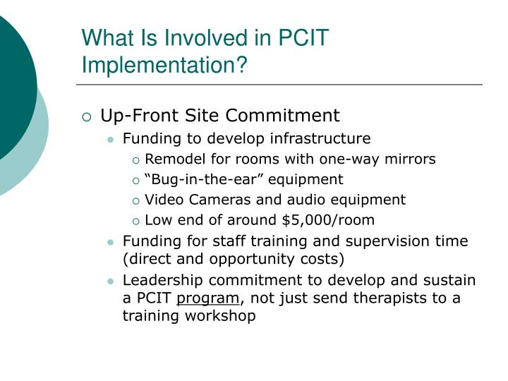 What Is Involved in PCIT Implementation?