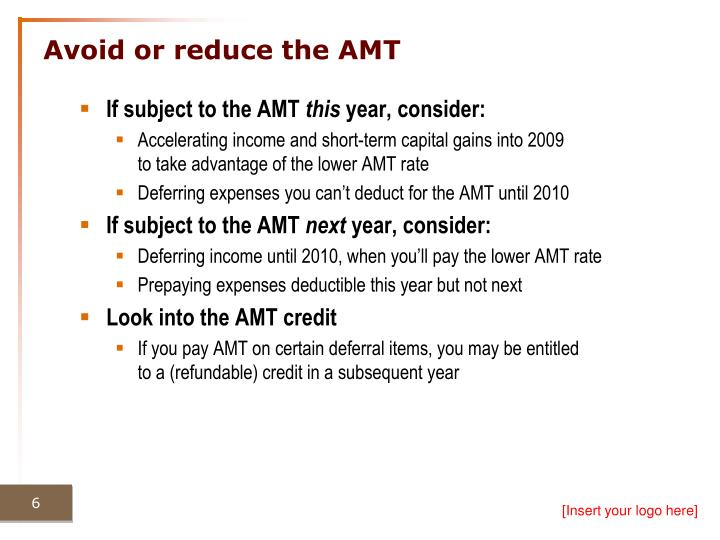 Avoid or reduce the AMT