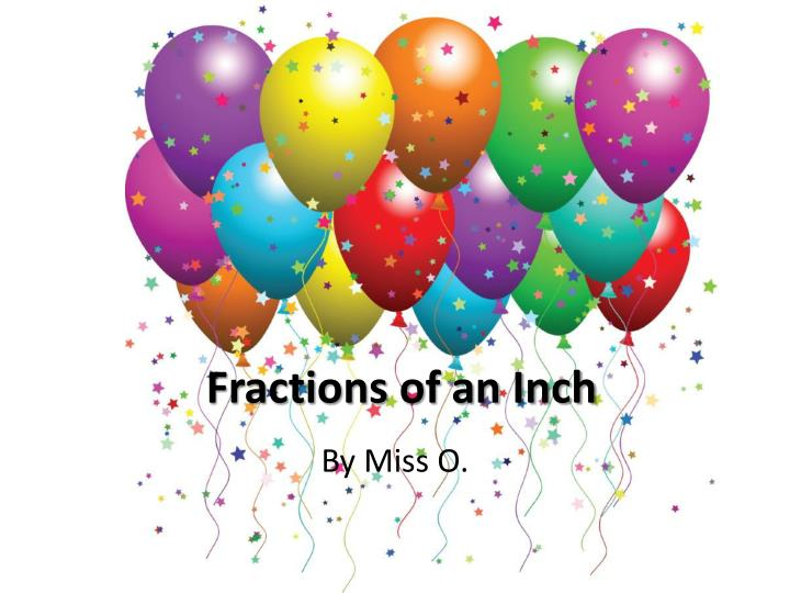 fractions of an inch n.