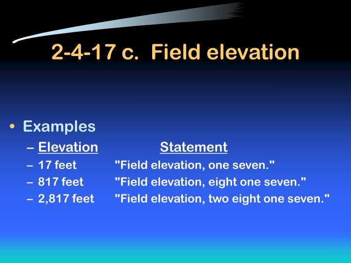 2-4-17 c.  Field elevation