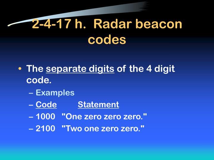 2-4-17 h.  Radar beacon codes