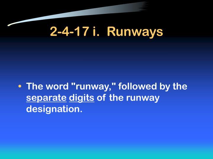 2-4-17 i.  Runways