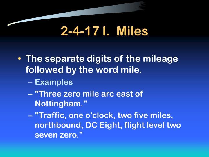 2-4-17 l.  Miles