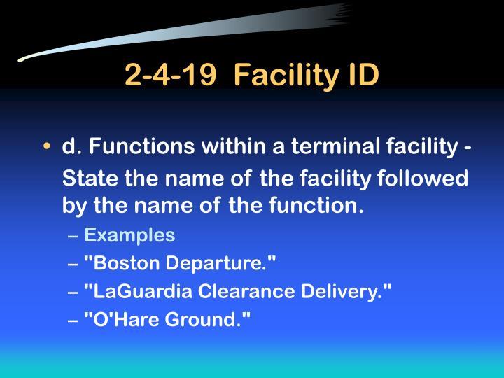 2-4-19  Facility ID
