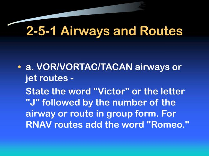 2-5-1 Airways and Routes