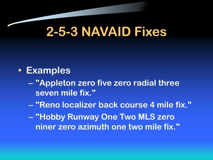 2-5-3 NAVAID Fixes