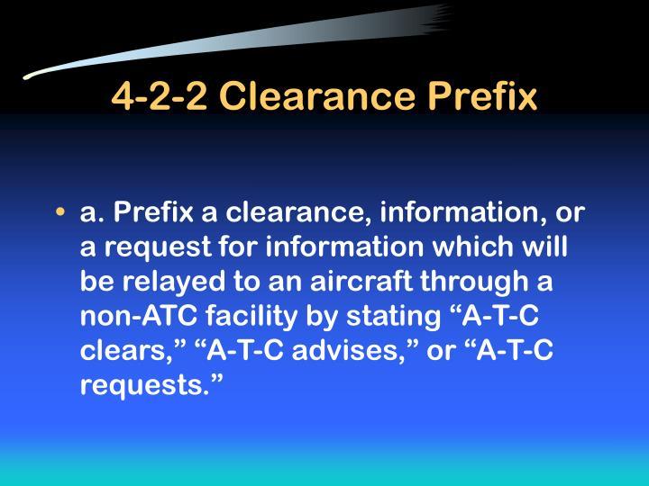4-2-2 Clearance Prefix