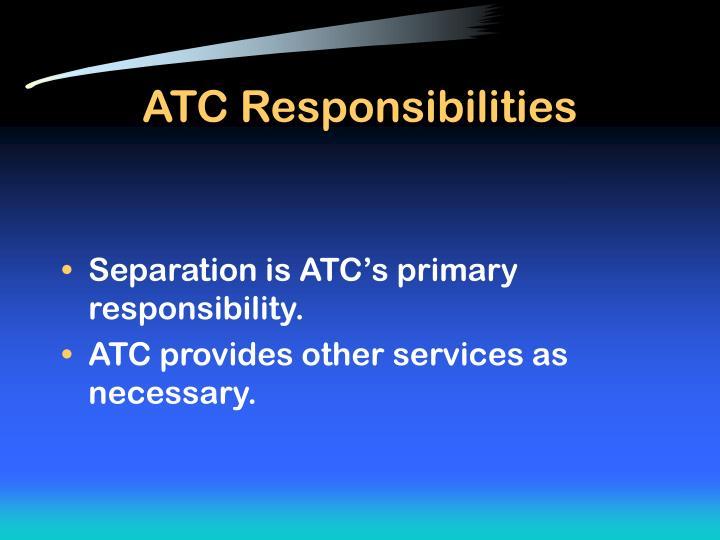 ATC Responsibilities