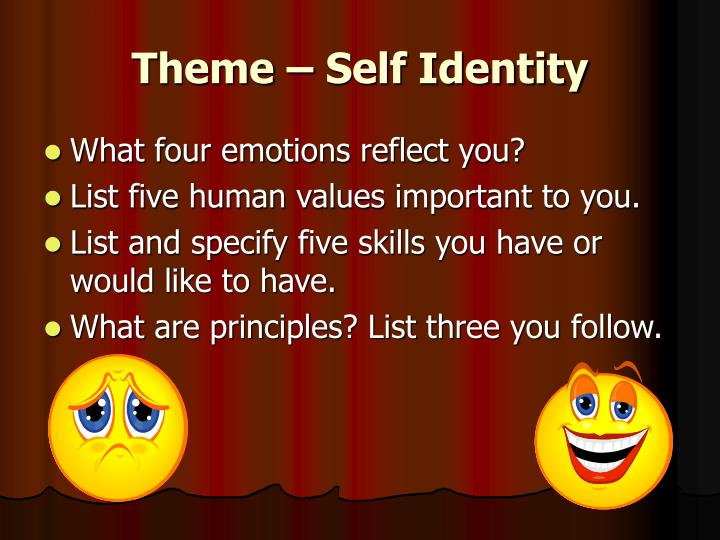 Theme – Self Identity