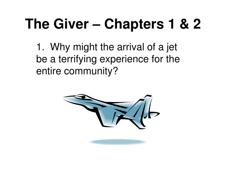 The giver chapters 1 2