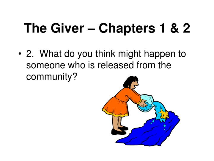 The giver chapters 1 22