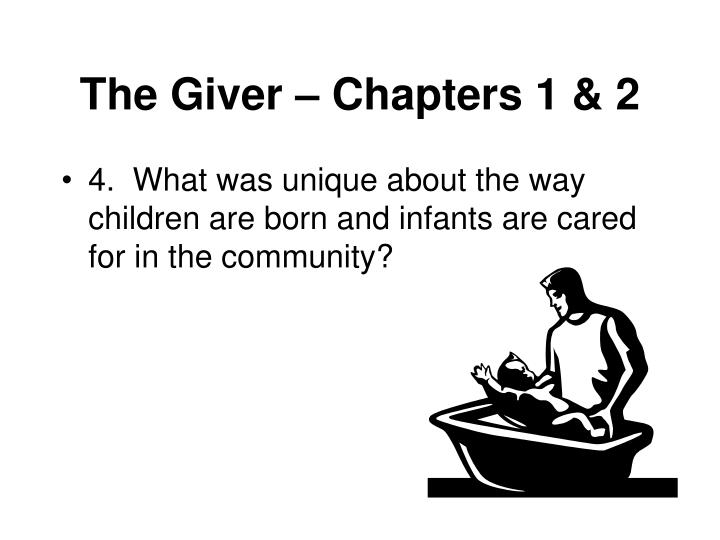 The Giver – Chapters 1 & 2
