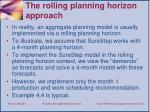 the rolling planning h orizon a pproach