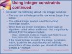 using integer constraints continued