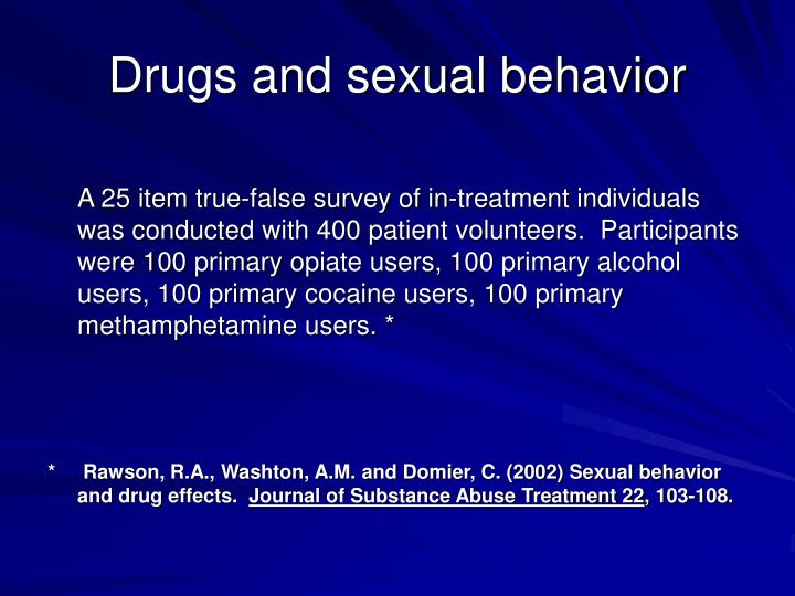 Drugs and sexual behavior