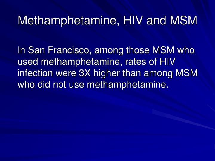 Methamphetamine, HIV and MSM