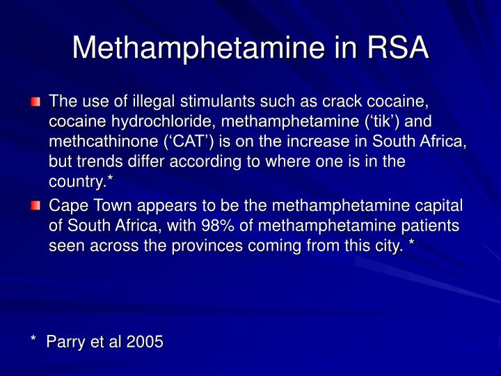 Methamphetamine in RSA