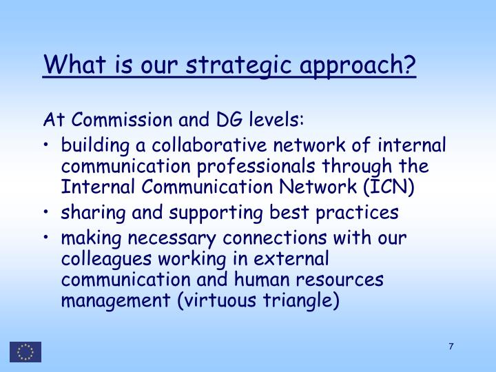 What is our strategic approach?