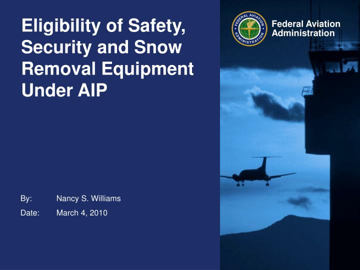 eligibility of safety security and snow removal equipment under aip n.