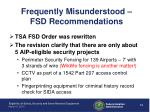 frequently misunderstood fsd recommendations
