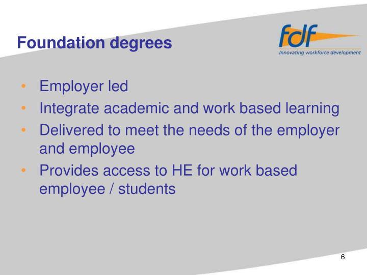 Employer led