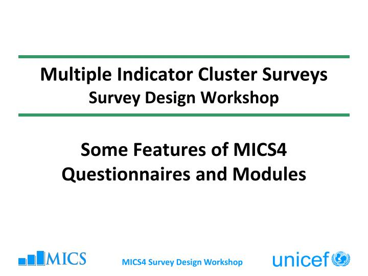 multiple indicator cluster surveys survey design workshop n.