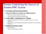 factors underlying the success of iranian phc system