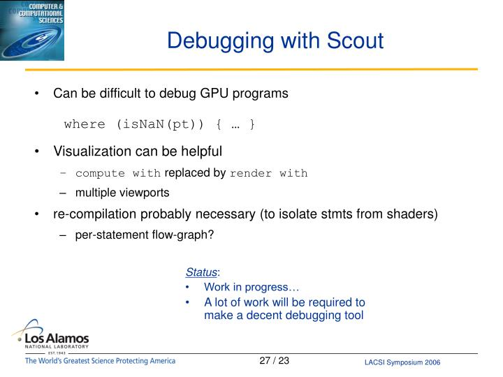 Debugging with Scout