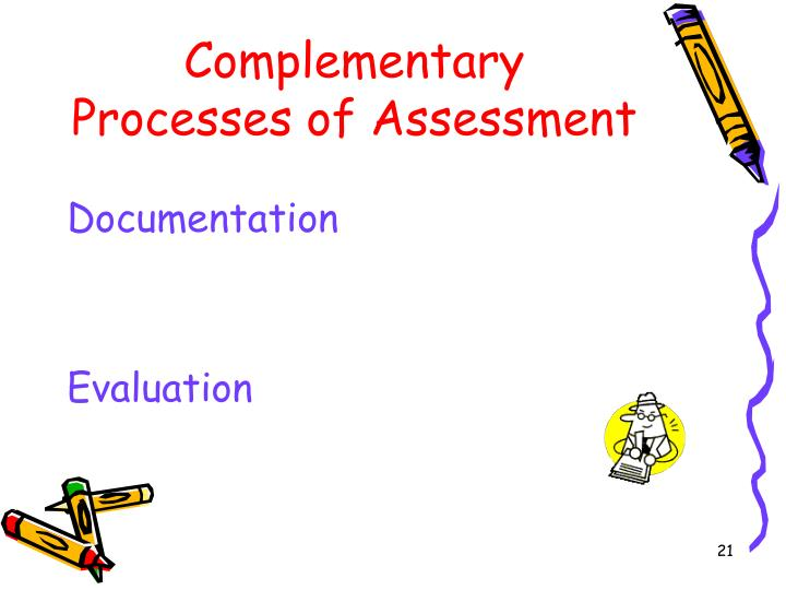 Complementary Processes of Assessment