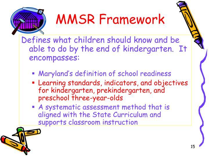 MMSR Framework