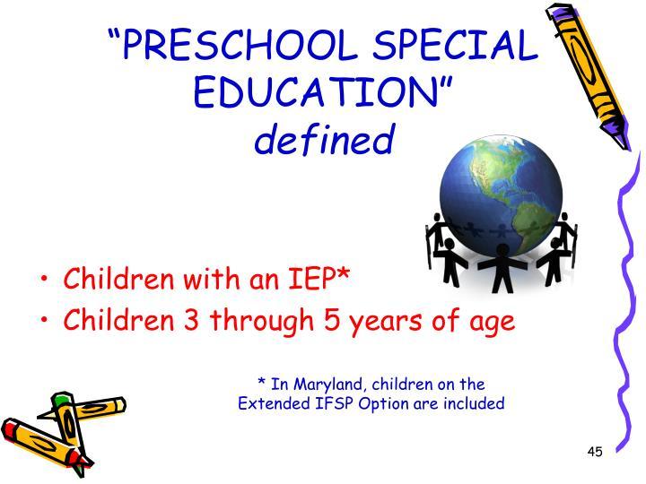 """""""PRESCHOOL SPECIAL EDUCATION"""""""