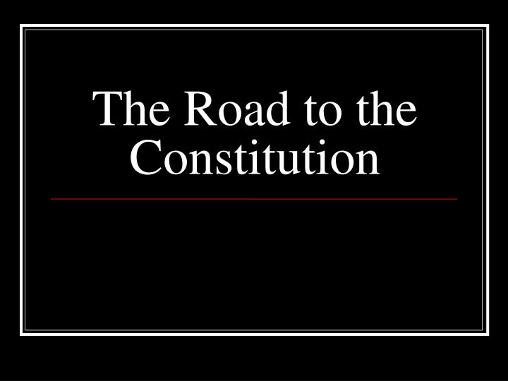 the road to the constitution n.