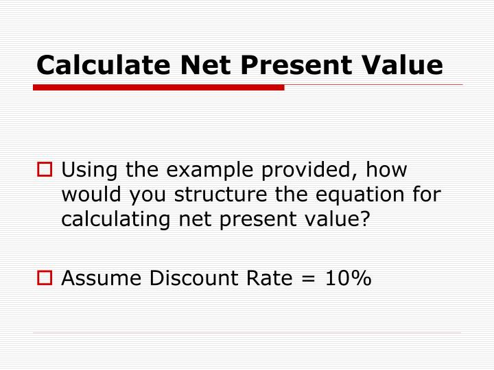 Calculate Net Present Value